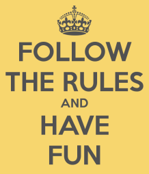follow-the-rules-and-have-fun-4